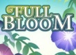 Full Bloom game
